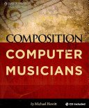 Book Review – Composition for Computer Musicians